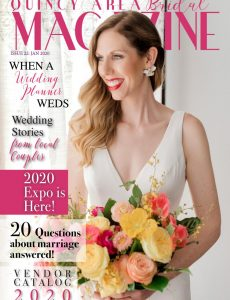 Quincy Area Bridal Magazine – January 2020