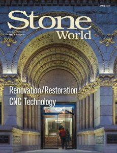 Stone World – April 2020
