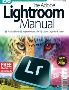 The Adobe Lightroom Manual – Vol  21, 2020