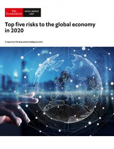 The Economist (Intelligence Unit) – Top five risks to the global economy in 2020 (2020)
