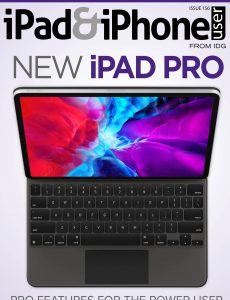 iPad & iPhone User – Issue 156, 2020
