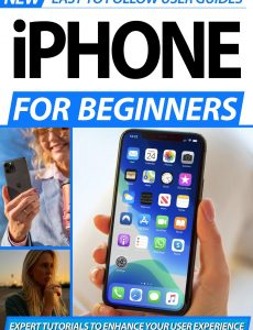 iPhone For Beginners – 2nd Edition, 2020