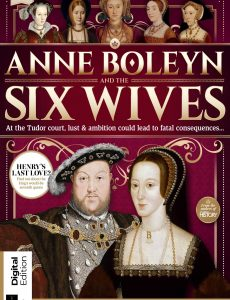 All About History – Anne Boleyn And The Six Wives – First Edition 2020