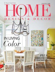 Charlotte Home Design & Decor – June-July 2020