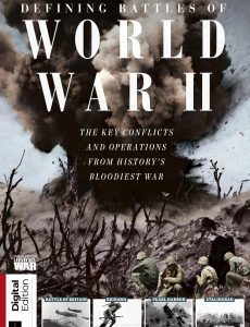 History of War Defining Battles of World War II – First Edition, 2020