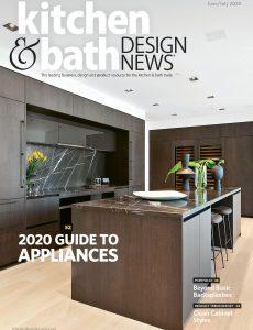 Kitchen & Bath Design News – June-July 2020