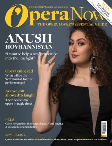 Opera Now – July-August 2020