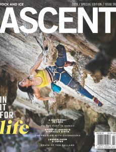 Rock and Ice – Issue 263 – Special Edition Ascent – April 2020