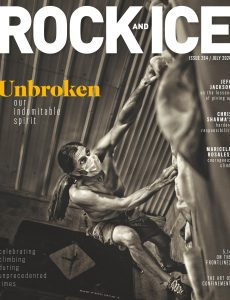 Rock and Ice – Issue 264 – July 2020