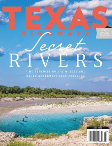 Texas Highways – July 2020