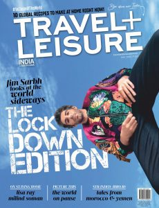 Travel+Leisure India & South Asia – May 2020