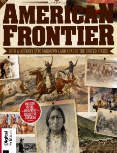 All About History Book of the American Frontier – 3rd Edition, 2020