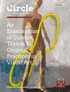 Circle Quarterly Art Review – Summer 2020