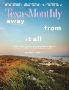 Texas Monthly – August 2020