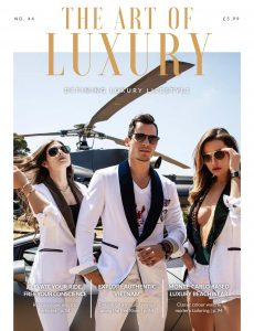 The Art of Luxury – Issue 44 2020
