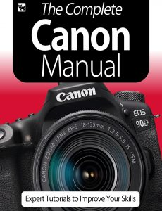 The Complete Canon Camera Manual – Expert Tutorials To Improve Your Skills, July 2020
