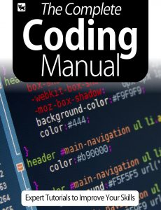 The Complete Coding Manual – Expert Tutorials To Improve Your Skills, July 2020