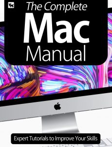 The Complete Mac Manual – Expert Tutorials To Improve Your Skills, July 2020