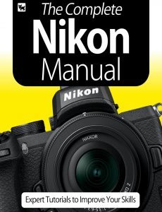 The Complete Nikon Camera Manual – Expert Tutorials To Improve Your Skills, July 2020