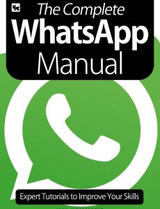 The Complete WhatsApp Manual – Expert Tutorials To Improve Your Skills  2020