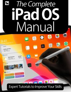 The Complete iPad OS Manual – Expert Tutorials To Improve Your Skills, July 2020