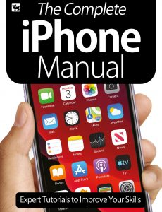 The Complete iPhone Manual – Expert Tutorials To Improve Your Skills – July 2020