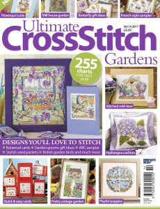 Ultimate Cross Stitch Specials – Gardens, VOL 14, 2017