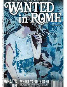 Wanted in Rome – July-August 2020