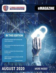 Cyber Defense Magazine – August 2020