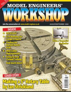 Model Engineers' Workshop Magazine – August-September 2020