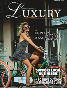 South Florida Luxury Guide – Miami Summer 2020