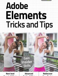 Adobe Elements Tricks And Tips – 2nd Edition 2020