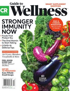 Consumer Reports Health & Home Guides – Guide to Wellness – December 2020