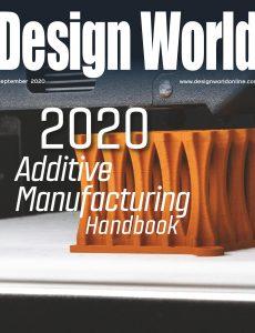 Design World – Additive Manufacturing Handbook September 2020