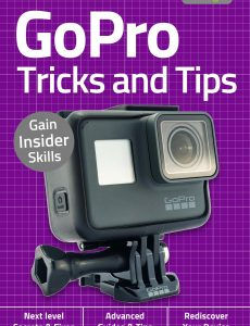 GoPro, Tricks And Tips – 2nd Edition September 2020