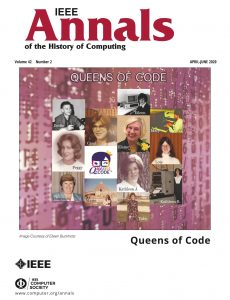 IEEE Annals of the History of Computing – April-June 2020