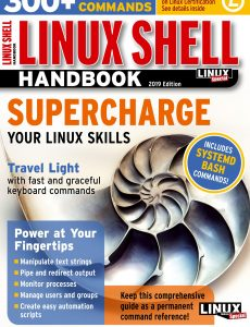Linux Magazine Special Editions – Linux Shell Handbook 2019