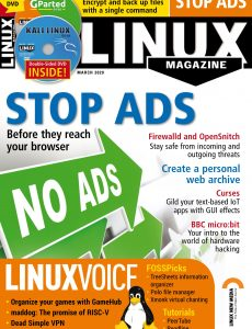Linux Magazine USA – Issue 232 – March 2020