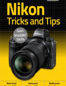 Nikon, Tricks And Tips – 2nd Edition September 2020