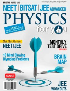 Physics For You – May 2020