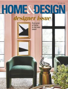 Home & Design – July-August 2020
