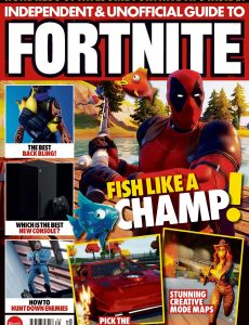 Independent and Unofficial Guide to Fortnite – Issue 31, 2020