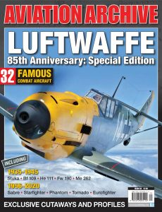 Luftwaffe 85th Anniversary Special Edition (Aviation Archive – Issue 48), 2020