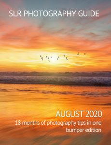 SLR Photography Guide – August Bumper Edition 2020
