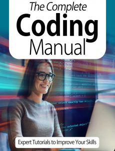 The Complete Coding Manual – Expert Tutorials To Improve Your Skills, 7th Edition October 2020