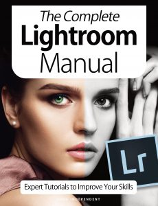 The Complete Lightroom Manual – Expert Tutorials To Improve Your Skills, 7th Edition October 2020