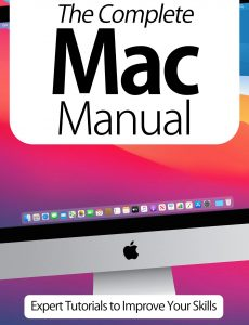 The Complete Mac Manual – Expert Tutorials To Improve Your Skills, 7th Edition October 2020