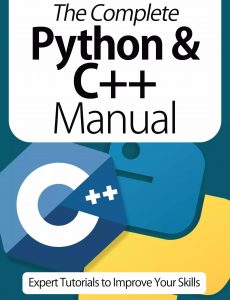 The Complete Python & C++ Manual – Expert Tutorials To Improve Your Skills, 4th Edition October 2020