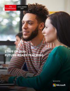 The Economist (Intelligence Unit) – Staff of 2030 Future-Ready Teaching (2020)