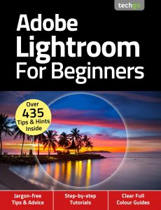 Adobe Lightroom For Beginners – 4th Edition, November 2020